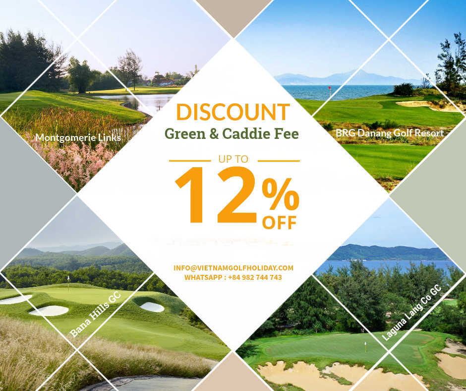Discount on green fee for danang golf courses